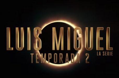 EL SOL REGRESA , NETFLIX ANUNCIA LA SEGUNDA TEMPORADA DE LUIS MIGUEL : LA SERIE